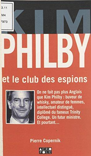 Kim Philby: Et le club des espions