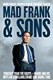 Mad Frank and Sons: Tougher than the Krays by David Fraser, Pat Fraser, Beezy Marsh