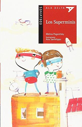 Los Superminis (Ala Delta - Serie roja) por Melina Pogorelsky