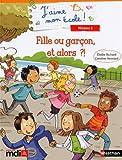 Telecharger Livres Fille ou garcon et alors (PDF,EPUB,MOBI) gratuits en Francaise
