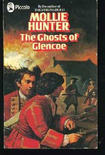 The Ghosts of Glencoe (Piccolo Books) Hunter Piccolo