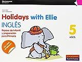 Holidays with Ellie, inglés, Repaso de infantil y preparación para primaría, 5 años - 9788466810500