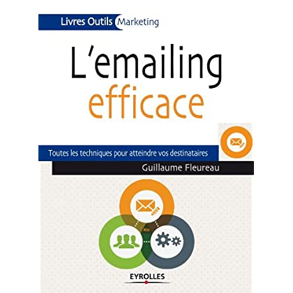 L'emailing efficace (Livres outils - Marketing)