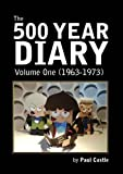 The 500 Year Diary: Volume 1 (Doctor Who: The 500 Year Diary)