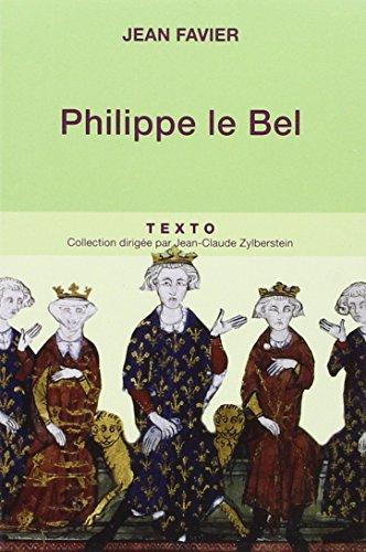 Philippe le Bel par Jean Favier