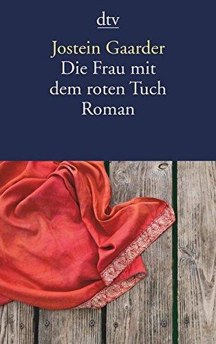 Die Frau mit dem roten Tuch: Roman (Tuch 1970)