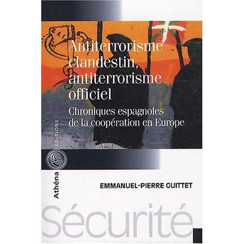 Antiterrorisme Clandestin Antiterrorisme Officiel
