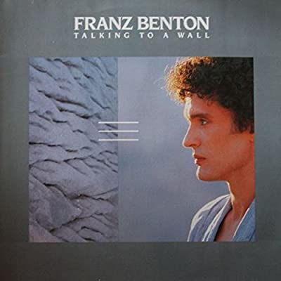 Franz Benton - Talking To A Wall - Marlboro Music - 207 924-630
