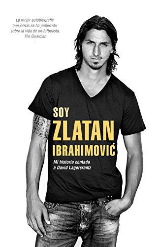 Soy Zlatan Ibrahimovic (Deportes (corner)) por David Lagercrantz