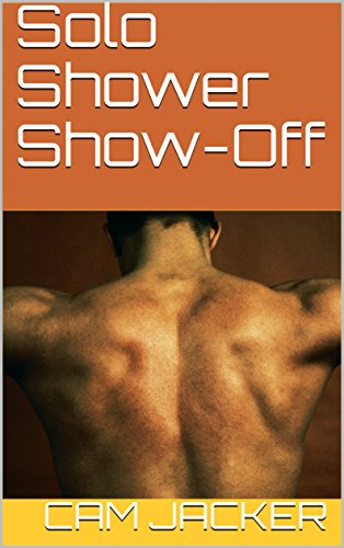 Solo Shower Show-Off (English Edition)