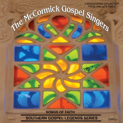 Songs Of Faith-Southern Gospel Legends Series-The McCormick Gospel Singers