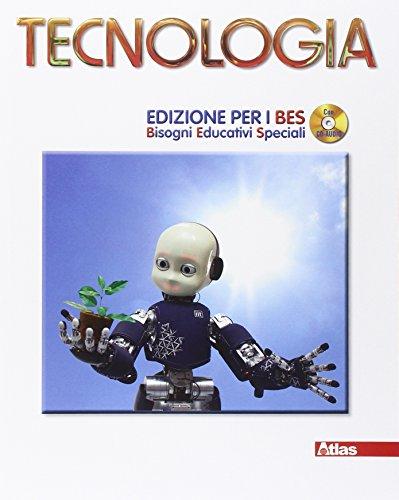 Tecnologia. Ediz. B.E.S. Con CD Audio. Per la Scuola media