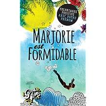 Marjorie est formidable: Coloriages positifs avec votre prénom