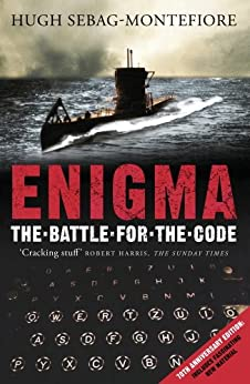 Enigma: The Battle For The Code (Cassell Military Paperbacks) by [Sebag-Montefiore, Hugh]