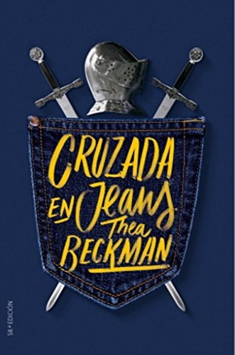 Cruzada en jeans (Gran Angular) por Thea Beckman