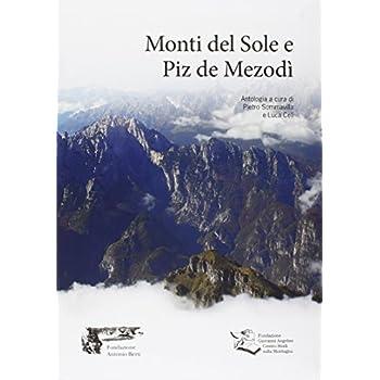 Monti Del Sole E Piz De Mezodì