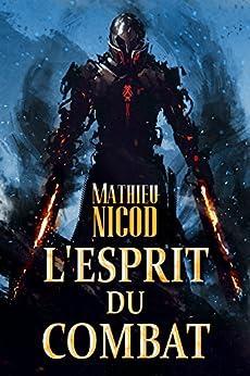 L'Esprit du Combat par [Nicod, Mathieu]