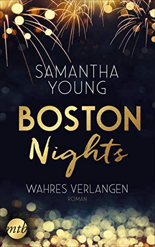 Boston Nights - Wahres Verlangen: Liebesroman