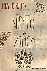 Vinte e Zinco (Portuguese Edition)