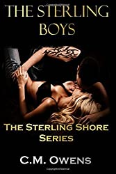 The Sterling Boys: Volume 3 (The Sterling Shore Series) by C.M. Owens (2015-05-15)