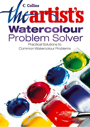 The Artist's Watercolour Problem Solver (English Edition) -