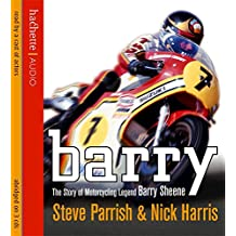 Barry The story of motorcycling legend Barry Sheene