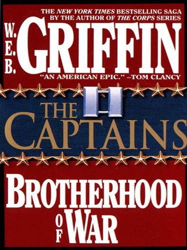 The Captains (Brotherhood of War Book 2) (English Edition) (Web Griffin Ebooks)