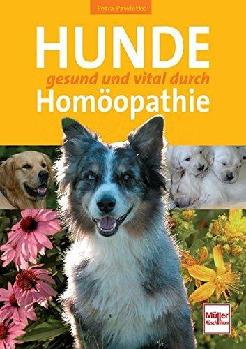 Hunde gesund und vital durch Homöopathie -