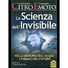 La scienza dell'invisibile - Nella memoria dell'acqua i farmaci del futuro