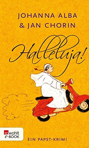 Halleluja! (Ein Papst-Krimi 1)