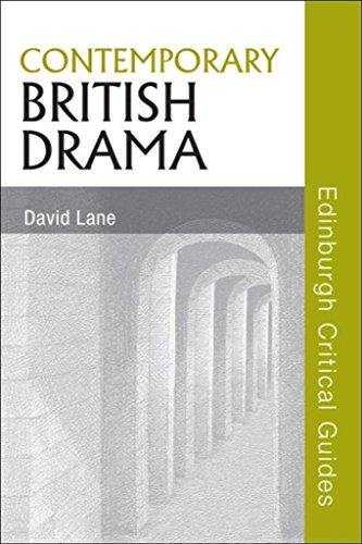Contemporary British Drama (Edinburgh Critical Guides to Literature) (English Edition)