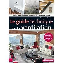 Le guide technique de la ventilation