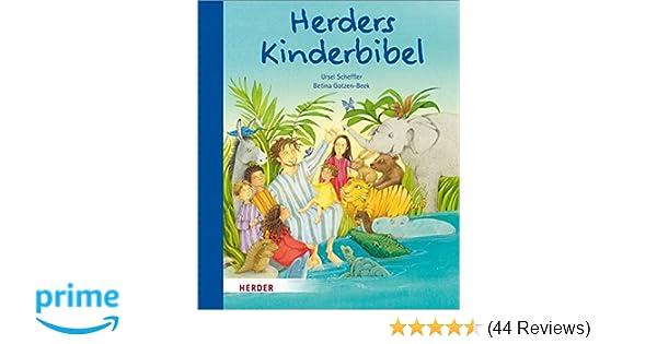 Herders Kinderbibel: Amazon.de: Ursel Scheffler, Betina Gotzen-Beek ...