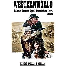 Westernworld: La primera publicación española especializada en Western