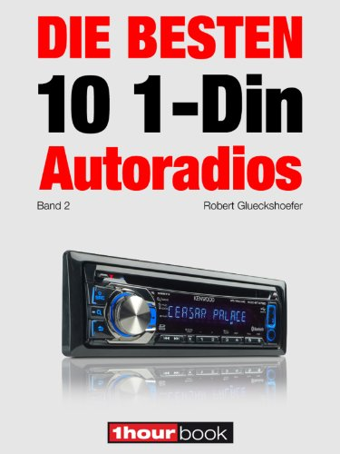 die-besten-10-1-din-autoradios-band-2-1hourbook-german-edition