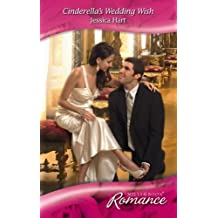 Cinderella's Wedding Wish (Mills & Boon Romance) by Jessica Hart (2009-03-06)