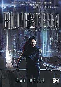 Bluescreen par Dan Wells
