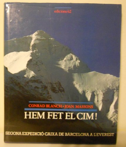 Hem fet el cim!: Segona expedició Caixa de Barcelona a l'Everest (VIDA I COSTUMS DELS CATALANS, Band 11)