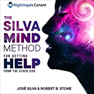 The Silva Mind Method for Getting Help from the Other Side
