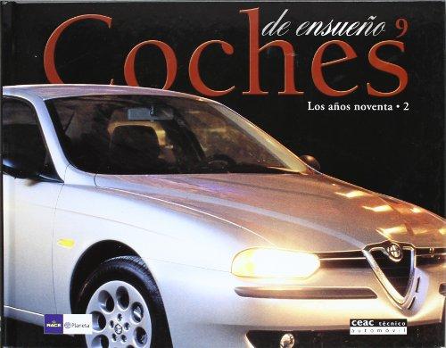 Coches De Ensueño (nº9) Los Años 90-2 (Practicos) por Race / Planeta