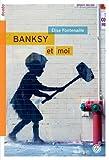 Banksy & Moi