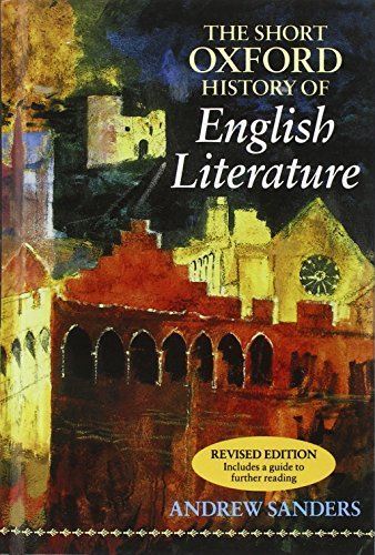 The Short Oxford History of English Literature by Andrew Sanders (1996-11-14)