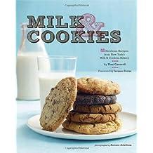Milk and Cookies: 68 Heirloom Recipes from New York's Milk & Cookies Bakery