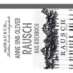 Rausch - Das Kochbuch