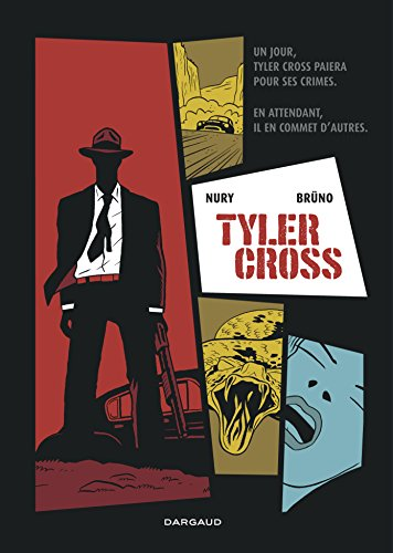 Tyler Cross, tome 1 par Nury Fabien