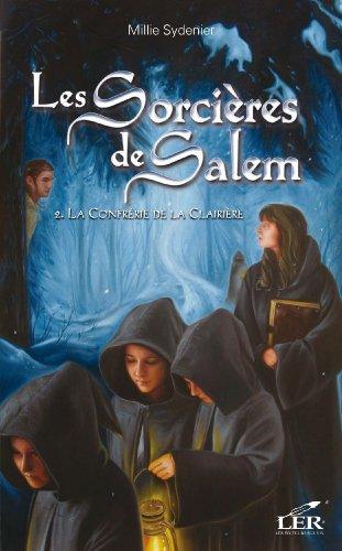 Les Sorcières de Salem 2 : La Confréri...