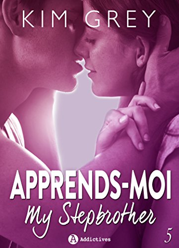 Apprends-moi 5: My Stepbrother