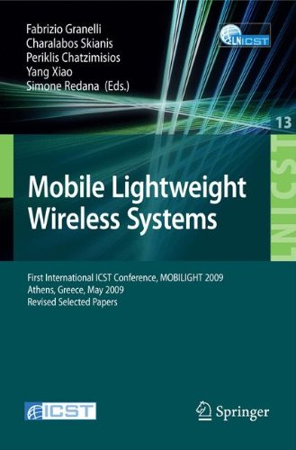 Tragbare Media-luft (Mobile Lightweight Wireless Systems: First International ICST Conference, MOBILIGHT 2009, Athens, Greece, May 18-20, 2009, Revised Selected Papers ... and Telecommunications Engineering, Band 13))