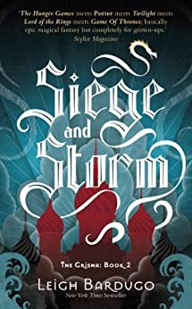 Siege and Storm: Book 2 (THE GRISHA) di [Bardugo, Leigh]