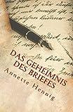 Das Geheimnis des Briefes von Annette Hennig
